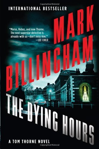 Mark Billingham The Dying Hours