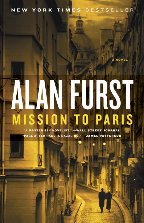 Alan Furst Mission To Paris