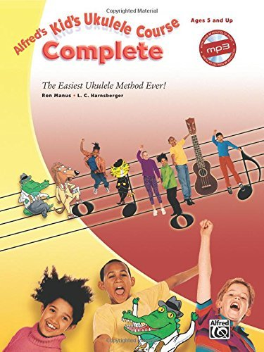 Ron Manus Alfred's Kid's Ukulele Course Complete The Easiest Ukulele Method Ever! Book & CD