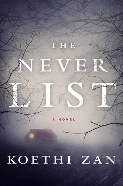 Koethi Zan The Never List
