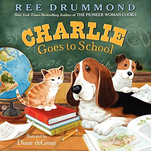 Ree Drummond Charlie Goes To School