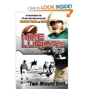 Mike Lupica Two Minute Drill (comeback Kids)