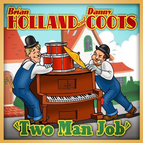 Brian & Danny Coots Holland Two Man Job