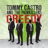 Castro Tommy & The Painkillers Greedy That's All I Got 7 Inch Single Greedy That's All I Got
