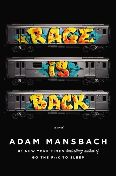 Adam Mansbach Rage Is Back