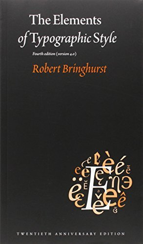 Robert Bringhurst The Elements Of Typographic Style Version 4.0 0004 Edition; 20th Anniversa
