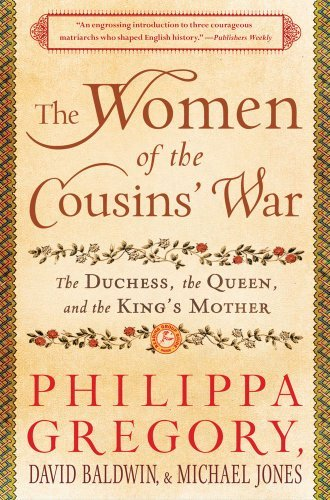 Philippa Gregory The Women Of The Cousins' War The Duchess The Queen And The King's Mother