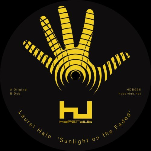 Laurel Halo Sunlight On Thefaded Dub