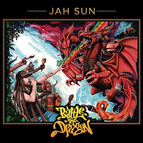 Jah Sun Battle The Dragon