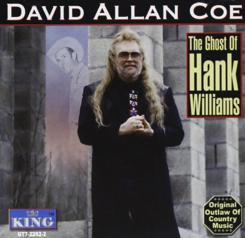 David Allan Coe Ghost Of Hank Williams