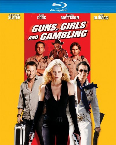 Guns Girls & Gambling Oldman Slater Cook Blu Ray Ws Nr