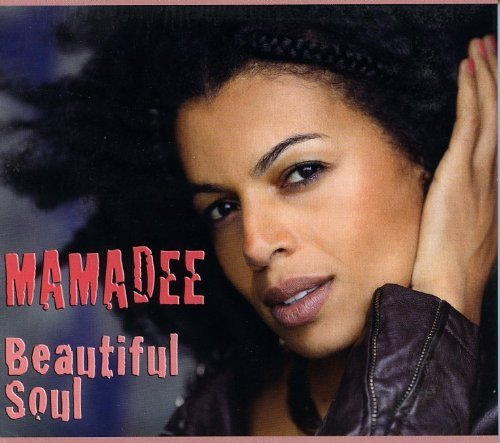 Mamadee Beautiful Soul
