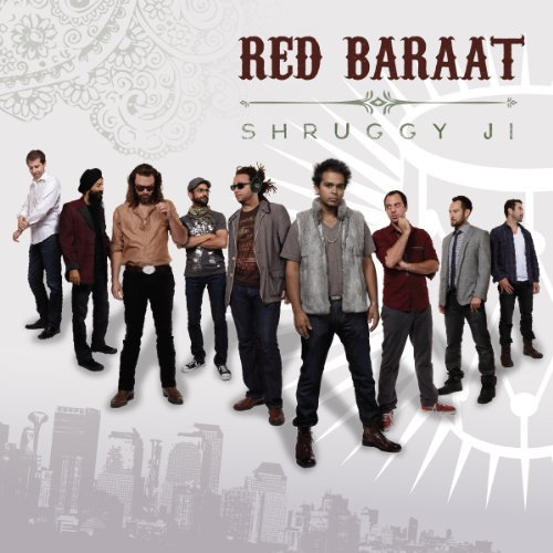 Red Baraat Shruggy Ji