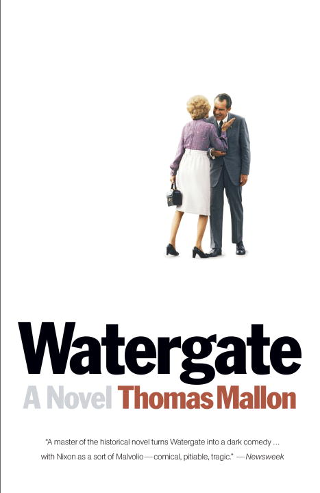 Thomas Mallon Watergate
