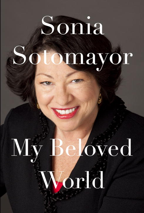 Sonia Sotomayor My Beloved World