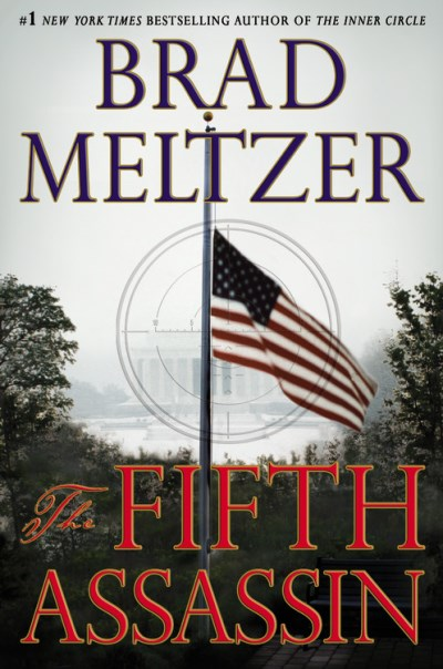 Brad Meltzer The Fifth Assassin