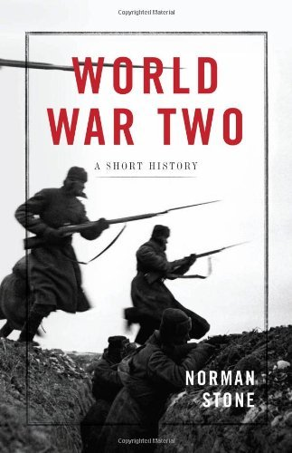 Norman Stone World War Two A Short History