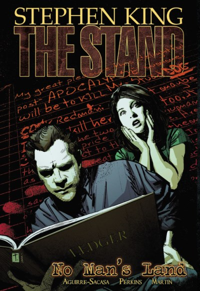 Roberto Aguirre Sacasa The Stand Volume 5 No Man's Land
