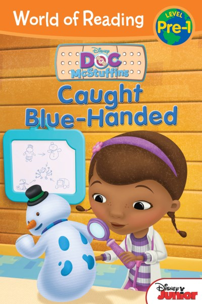 Sheila Sweeny Higginson World Of Reading Doc Mcstuffins Caught Blue Handed Pre Level 1