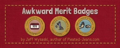 Wysaski Jeff Awkward Merit Badges