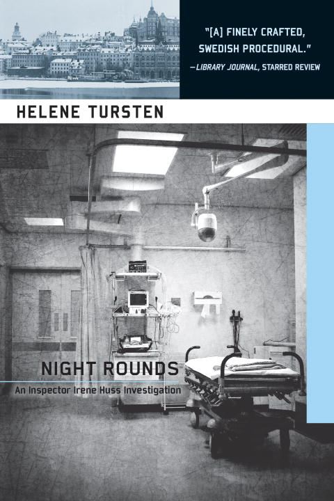 Helene Tursten Night Rounds