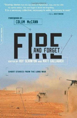 Roy Scranton Fire And Forget Short Stories From The Long War