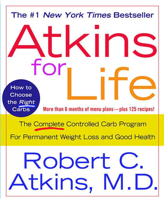 Robert C. Atkins Atkins For Life The Complete Controlled Carb Program For Permanen