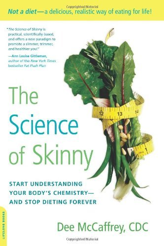 Dee Mccaffrey The Science Of Skinny Start Understanding Your Body's Chemistry And St