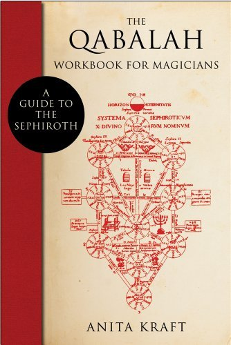 Anita Kraft The Qabalah Workbook For Magicians A Guide To The Sephiroth