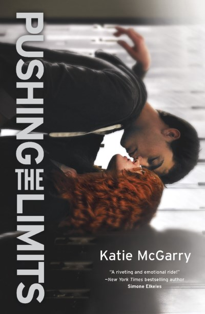 Katie Mcgarry Pushing The Limits An Award Winning Novel