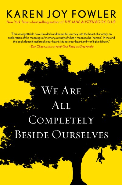 Karen Joy Fowler We Are All Completely Beside Ourselves