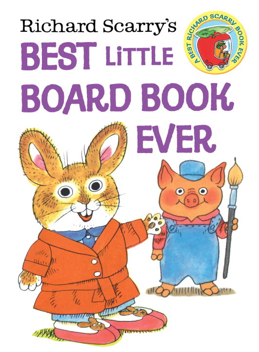 Richard Scarry Richard Scarry's Best Little Board Book Ever
