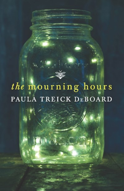 Paula Treick Deboard The Mourning Hours