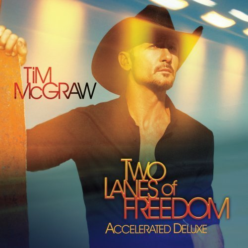Tim Mcgraw Two Lanes Of Freedom Accelerat Deluxe Ed.