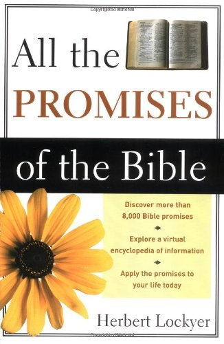 Herbert Lockyer All The Promises Of The Bible Revised