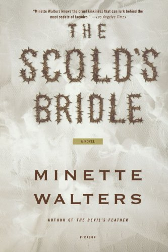 Minette Walters Scold's Bridle The