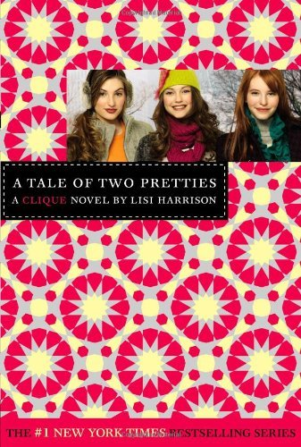 Lisi Harrison A Tale Of Two Pretties