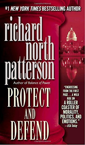 Richard North Patterson Protect And Defend