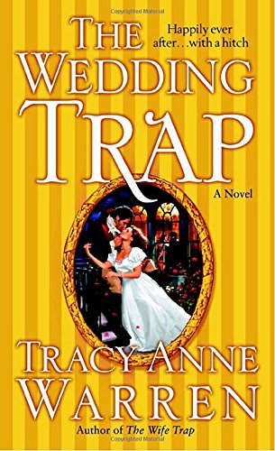 Tracy Anne Warren The Wedding Trap