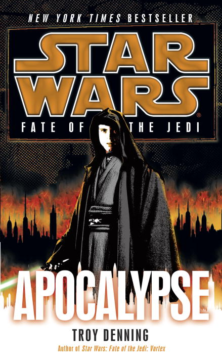 Troy Denning Apocalypse Star Wars Legends (fate Of The Jedi)