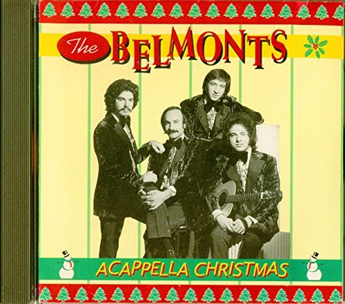 Belmonts A Cappella Christmas