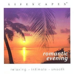 Lifescapes Romantic Evening