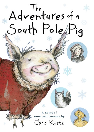 Chris Kurtz The Adventures Of A South Pole Pig