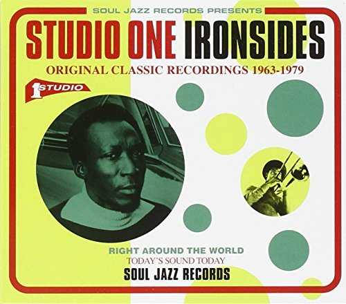 Soul Jazz Records Presents Stu Soul Jazz Records Presents Stu Soul Jazz Records Presents Studio One Ironsides