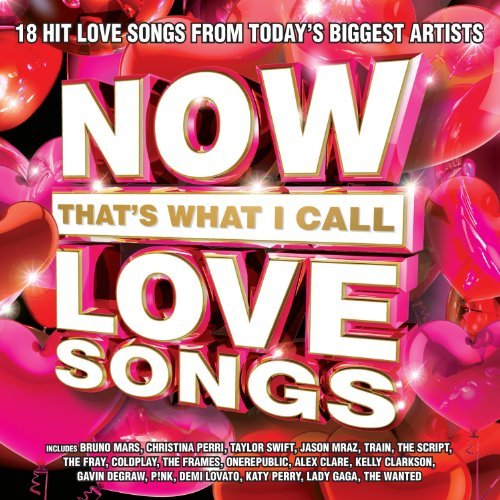 Now Love Songs Now That's What I Call Love So
