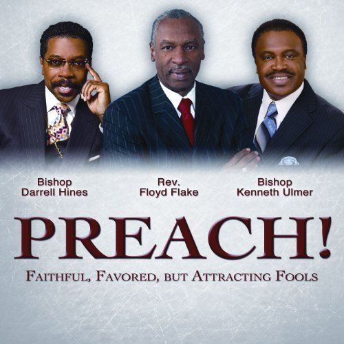 Preach! Faithful Favored But A Preach! Faithful Favored But A