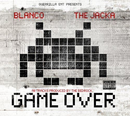 Blanco & The Jacka Game Over Explicit Version