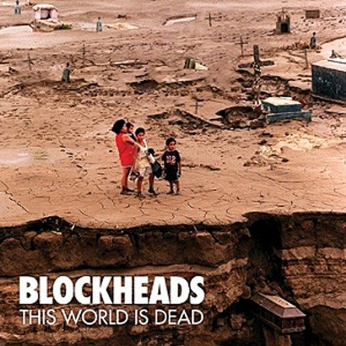 Blockheads This World Is Dead