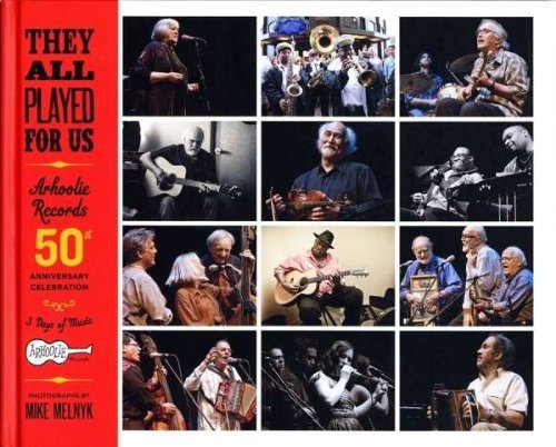 They All Played For Us Arhoolie Records They All Played For Us Arhoolie Records 4 CD Set