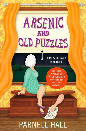 Parnell Hall Arsenic And Old Puzzles A Puzzle Lady Mystery